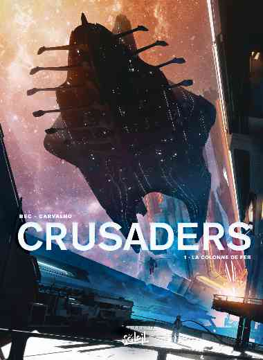 Crusaders 01 - La Colonne de fer