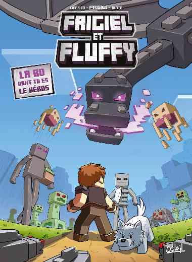 Frigiel et Fluffy : La BD dont tu es le héros